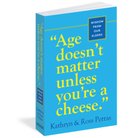 Age Doesn't Matter Unless You're a Cheese.