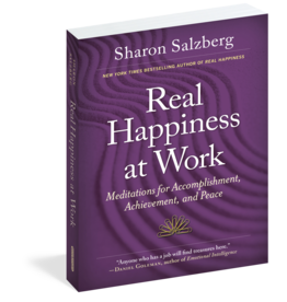 Real Happiness at Work - Meditations for Accomplishment, Achievement, and Peace