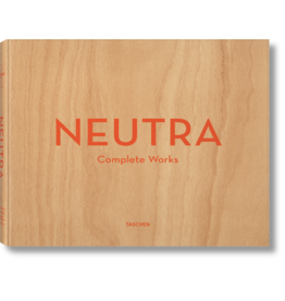 Neutra Complete Works 25th Anniversary
