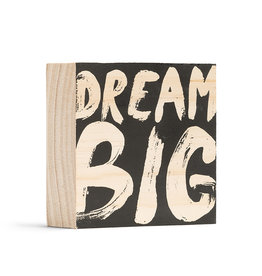 Dream Big Mini Wood Sign