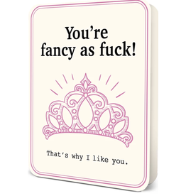 You're Fancy as Fuck Blank Greeting Card
