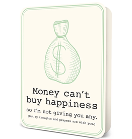 Money Can't Buy Happiness Blank Greeting Card