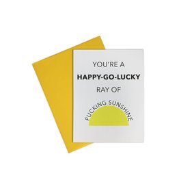 Happy - Go - Lucky Ray Of Fucking Sunshine Blank Card