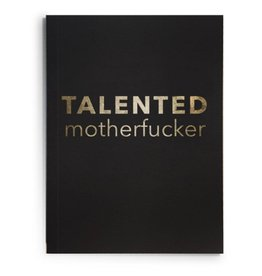 Journal - Talented motherfucker