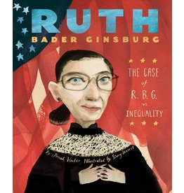 Ruth Bader Ginsburg: The Case Of RBG vs. Inequality