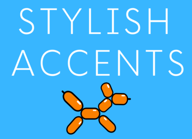 Stylish Accents
