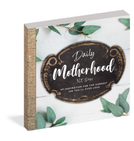 Daily Motherhood - 365 Days Of Inspiration
