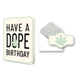 Have a Dope Birthday - Blank Card