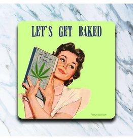 Let's Get Baked Coaster