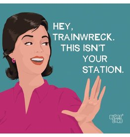 Hey Trainwreck This Isn't Your Station - Beverage Napkin