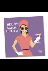 Reality Called, I Hung Up - Beverage Napkin
