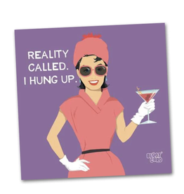 Reality Called, I Hung Up - Beverage Napkin