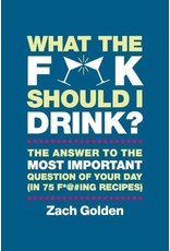 What The F**K Should I Drink