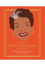 Pocket Maya Angelou Wisdom