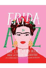 Frida A to Z - The Life of an Icon