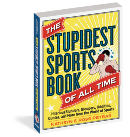 The Stupidest Sports book
