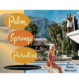 Palm Springs Palm Springs Paradise