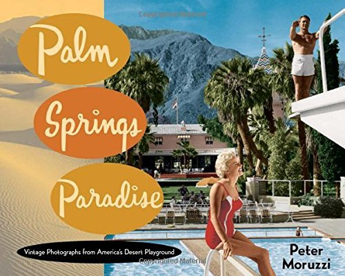 Palm Springs Paradise