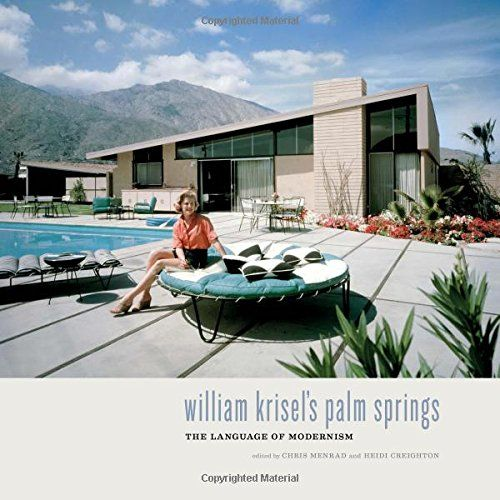 Palm Springs William Krisel's Palm Springs
