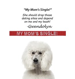 """My Mom's Single"" Leash"
