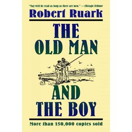The Old Man and the Boy, Robert Ruark