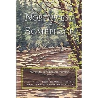 Northwest of Someplace