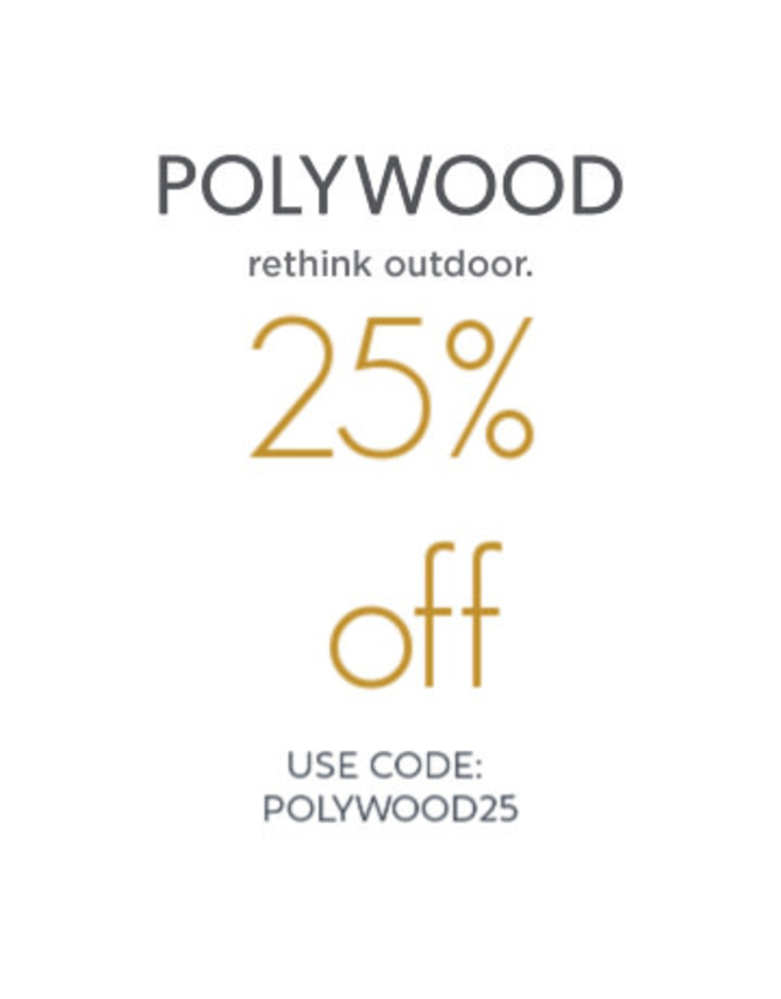Polywood Discount- 25%