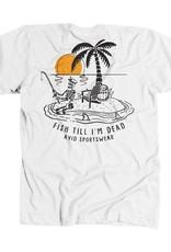 Avid AVID Fish Til I'm Dead Tee