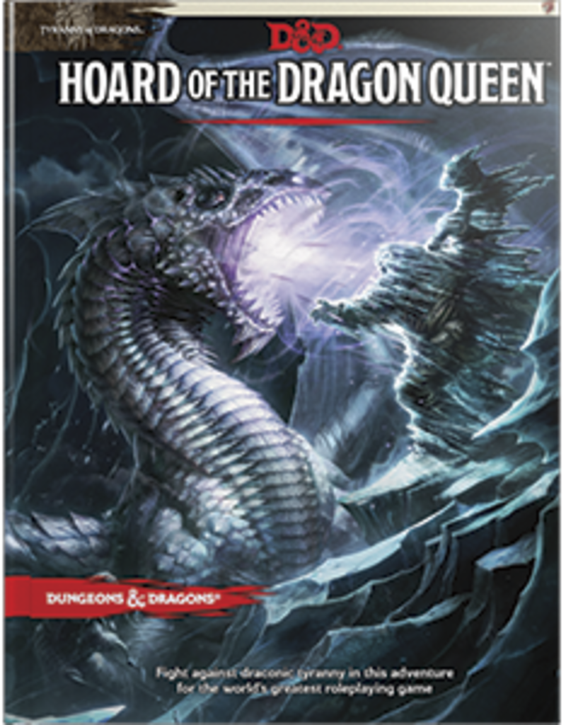 Dungeons and Dragons RPG: Tyranny of Dragons - Hoard of the Dragon Queen