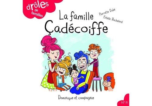 Famille çadécoiffe