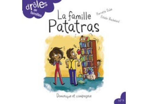 Dominique et cie La Famille Patatras