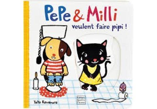 Editions quatre fleuve Pepe et Mili veulent faire pipi