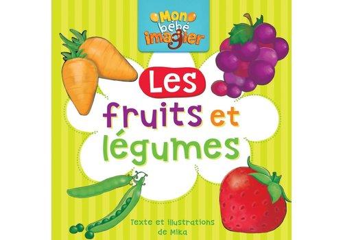 Mon bébé imagier Les fruits et légumes