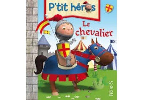 P'tit héros Le chevalier