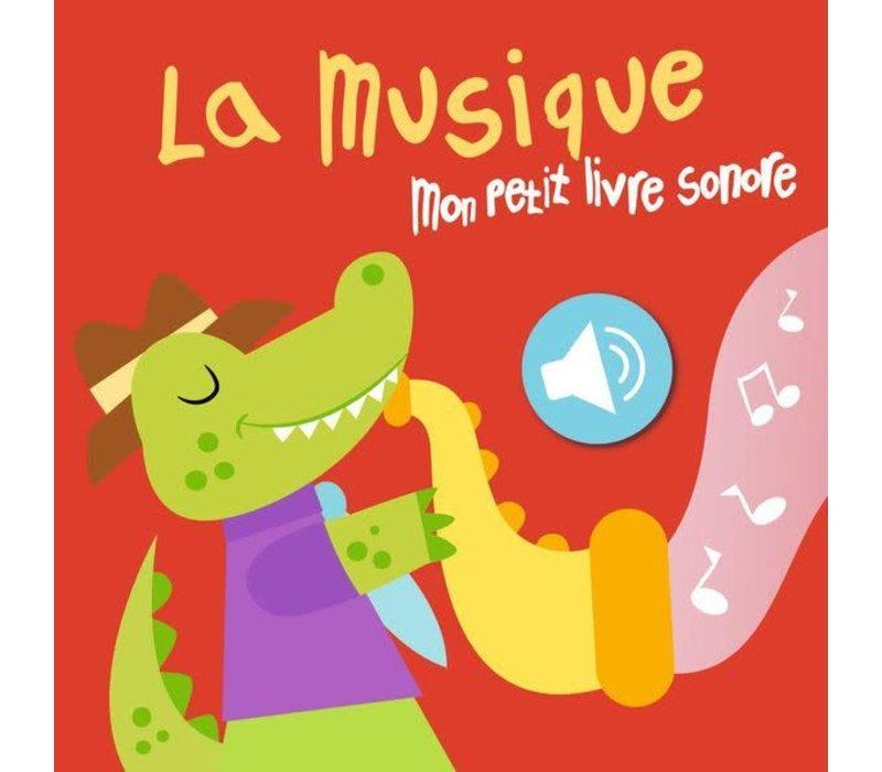 La Musique Mon Petit Livre Sonore