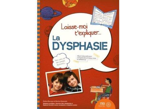 Prologue Laisse moi t'expliquer la dysphasie