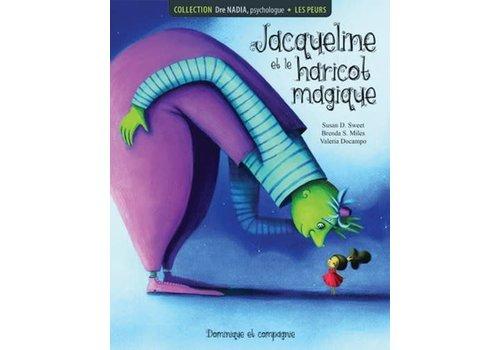 Dominique et cie Jacqueline et le haricot magique