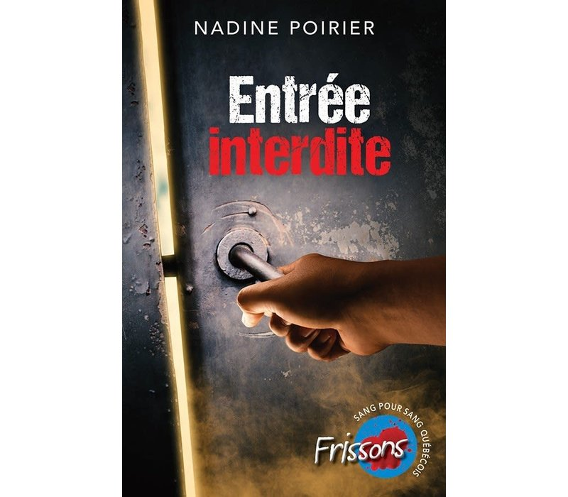 Frissons-Entrée Interdite