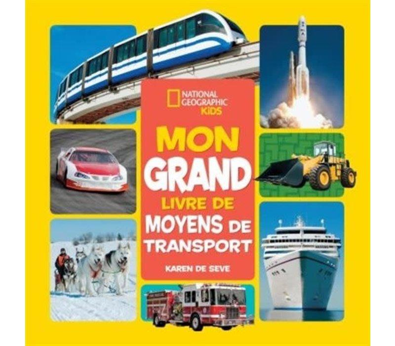 Mon grand livre des moyens de transport