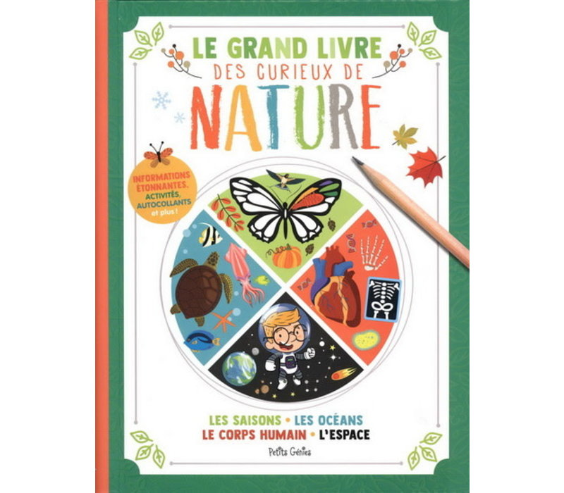Le grand livre des curieux de nature