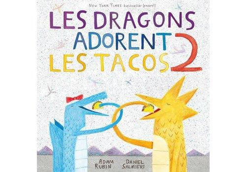 Les Malins Les dragons adorent les tacos 02