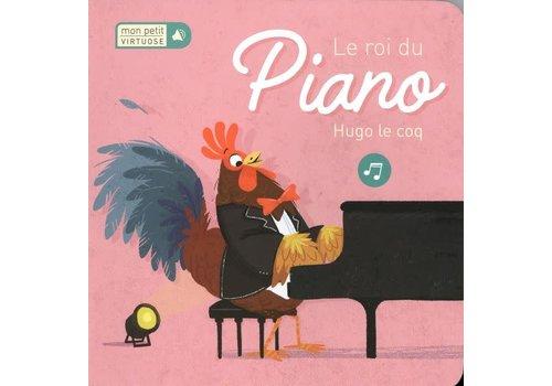 Le roi du piano Hugo le Coq