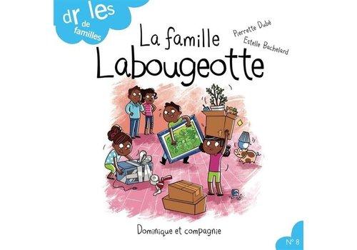 Dominique et cie La famille Labougeotte