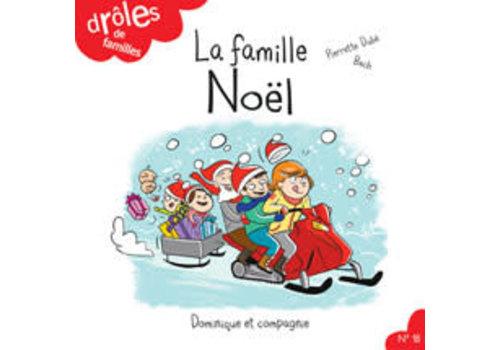 Dominique et cie La famille Noel