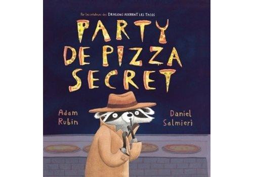 Les Malins Party de Pizza Secret