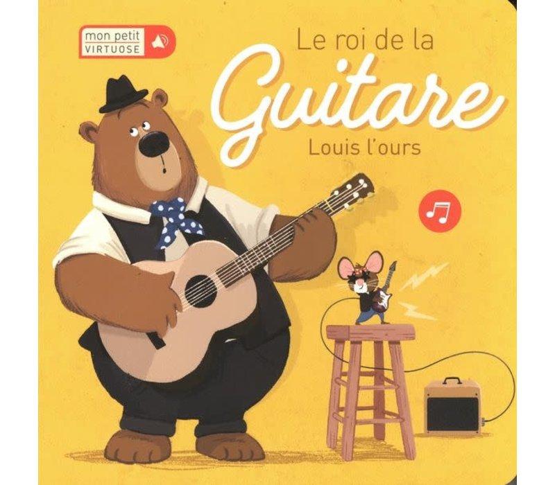 Le roi de la guitare Louis l'ours