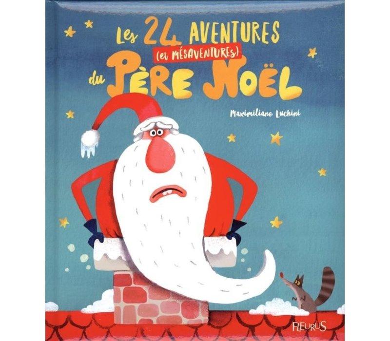 Les 24 aventure ( et mésaventures ) du Père Noel