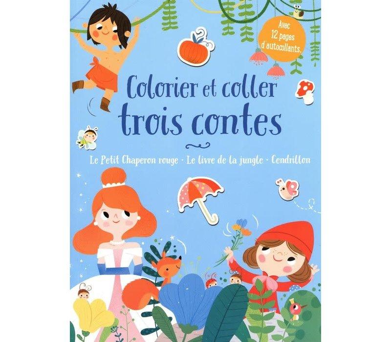 Livre d'autocollants et à colorier - Colorier et coller trois contes