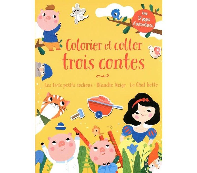 Album d'autocollants et à colorier - Colorier et coller trois contes