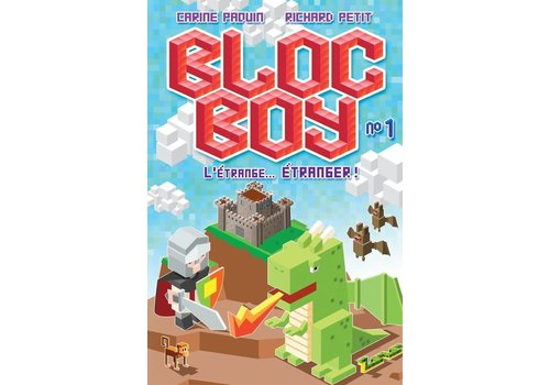 Bloc Boy - L'étrange... Étranger!